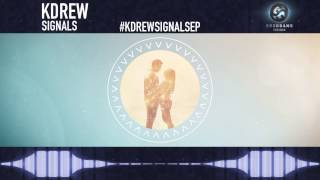 Repeat youtube video KDrew - Signals