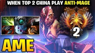 Ame Anti-Mage - TOP 2 CHINA with BEST STORM COUNTER