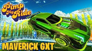 PIMP MY ROCKET LEAGUE RIDE - MAVERICK GXT