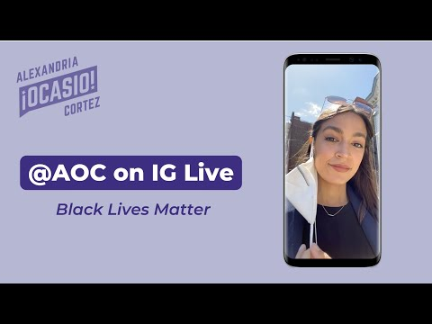 Black Lives Matter Instagram Live | Alexandria Ocasio-Cortez