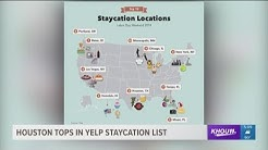 Houston tops in Yelp 'staycation' list