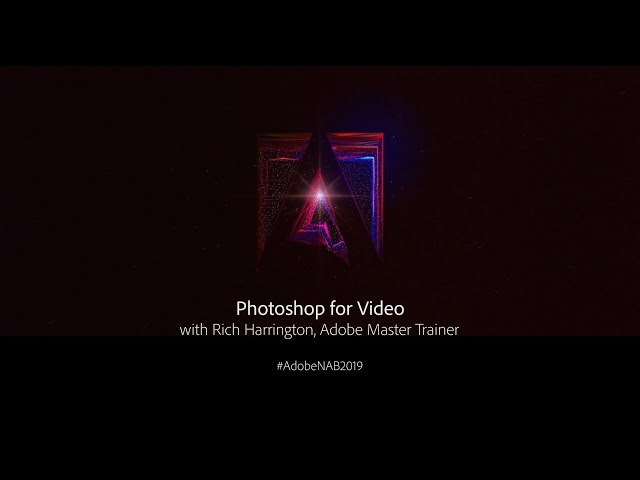Photoshop For Video | Adobe Creative Cloud