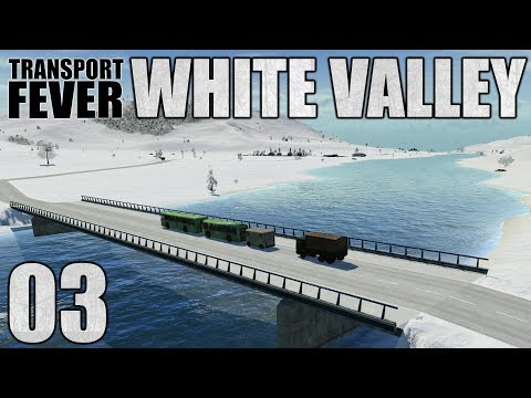 Transport Fever || White Valley Part 3!