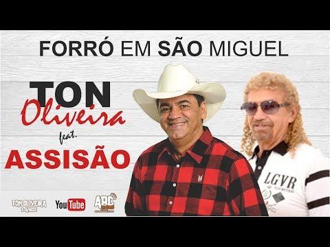 Ton Oliveira e Assisão - Forró em São Miguel