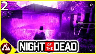Night of the Dead | Multiplayer | Day 2