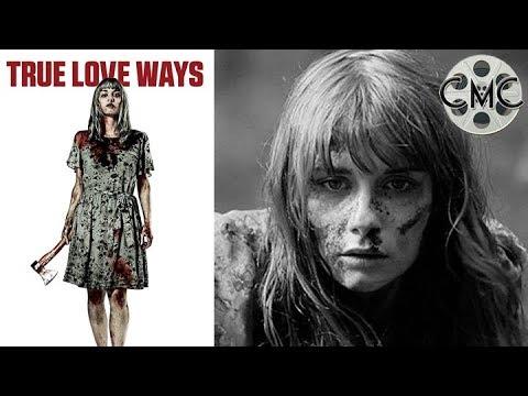 True Love Ways | 2014 Horror Thriller | Anna Hausburg