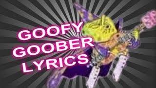Goofy Goober Lyrics