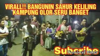Download lagu Viral Di Medsos Bangunin Saur Keliling Kp Olor MP3