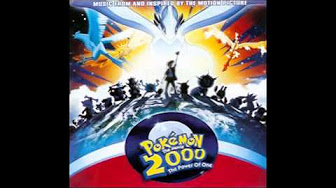 Pokemon The Movie 2000 The Power Of One 1999 Complete