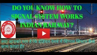 INDIAN RAILWAYS SIGNALLING SYSTEM