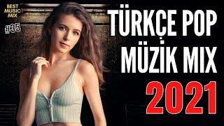 TÜRKÇE POP REMİX ŞARKILAR 2021 🔥 Yeni Türkçe Pop Şarkılar