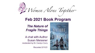 Feb 2021 Book Program - Nature of Fragile Things