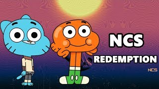 Gumball Sing Besomorph & Coopex Redemption (ft. Riell) [NCS Release]