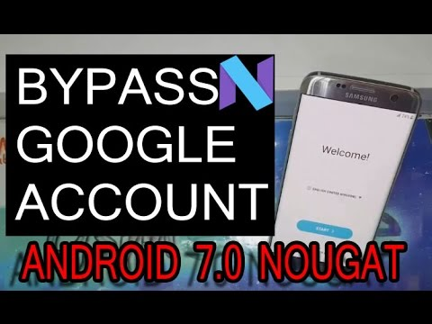 Galaxy S7 Edge Android 7 0 Nougat How To Bypass Remove Google Account