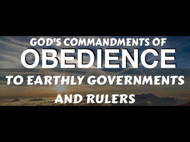 The Christian's Commandment to Earthly Government