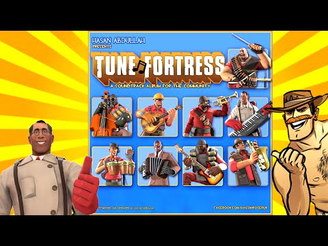 Tune Fortress - Team Fortress 2 Style Soundtrack Album! [by HAcomposer]