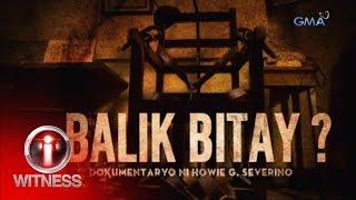 I-Witness: 'Balik Bitay?' Dokumentaryo Ni Howie Severino (full Episode)