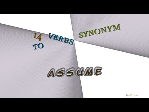assume - 18 verbs similar to assume (sentence examples)