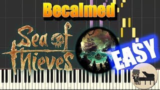 🎵 EASY Becalmed - Sea of Thieves [Piano Tutorial] (Synthesia) HD Cover