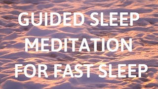 GUIDED SLEEP MEDITATION FOR FAST SLEEP, deep fast sleep meditation