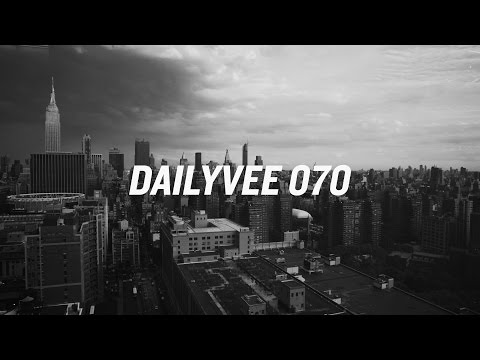 WORK REQUIRED | DailyVee 070