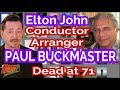 Elton John Arranger, Conductor Paul Buckmaster Dead at 71: Our Tribute