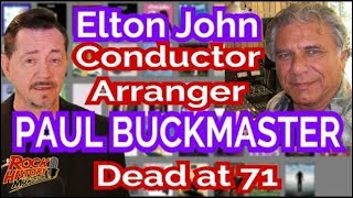 Elton John Arranger, Conductor Paul Buckmaster Dead at 71: Our Tribute