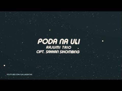 Anak Rantau Wajib Dengar Lagu Ini Poda Nauli - Rajumi Trio Lirik Lagu Batak