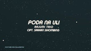 Gambar cover Anak Rantau Wajib Dengar Lagu ini Poda Nauli - Rajumi Trio Lirik Lagu Batak
