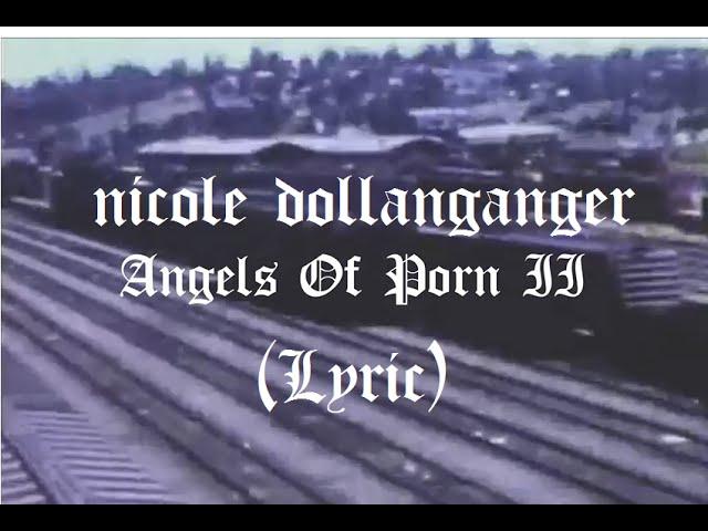 Nicole Dollanganger - Angels Of Porn II (Lyric)