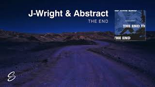 J-Wright - The End (ft. Abstract) (Prod. Larry Beats)