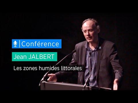 Les zones humides littorales - Conférence de Jean Jalbert