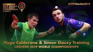 Hugo Calderano & Simon Gauzy Training   Liebherr 2019 World Table Tennis Championships