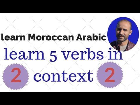 Learn Moroccan Arabic: 5 verbs + tenses + senetnces part 2