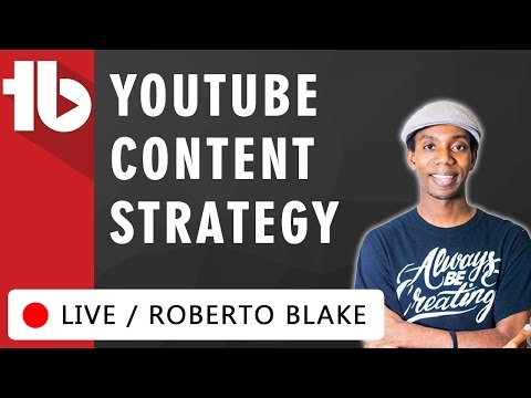 #YouTube Content Strategy - LIVE with Roberto Blake