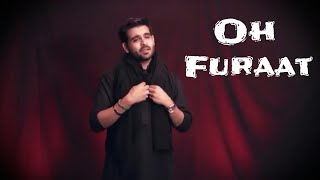 Oh Furaat (English) | Tejani Brothers | Muharram 2017 / 1439