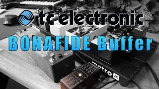 TC Electronic BONAFIDE Buffer - Part II (the less pointless demo)