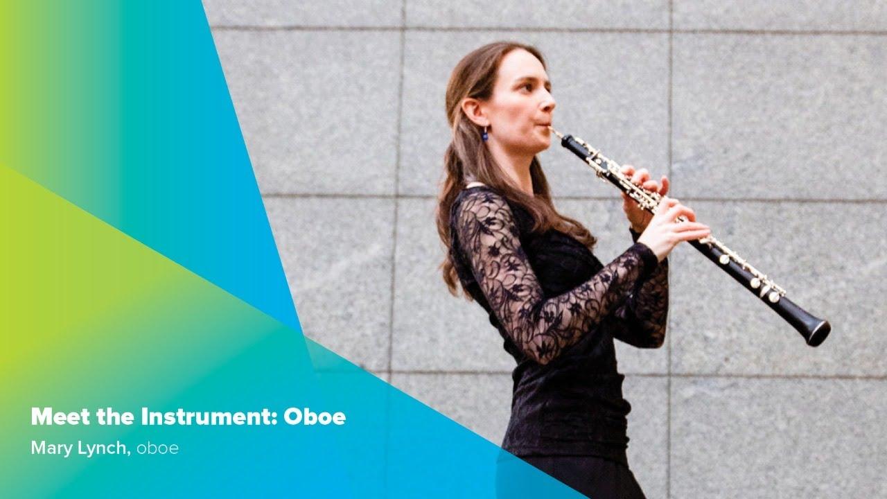 Meet The Instrument Oboe Youtube