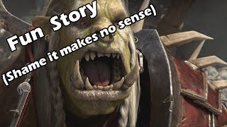 HORDE War Campaign 8.1: Fun Story.. Shame it makes No Sense!!