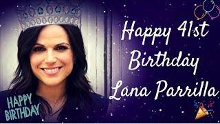 Happy Birthday Lana Parrilla!