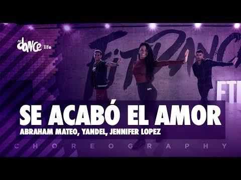 Se Acabó el Amor - Abraham Mateo, Yandel, Jennifer Lopez | FitDance Life (Coreografía) Dance Video