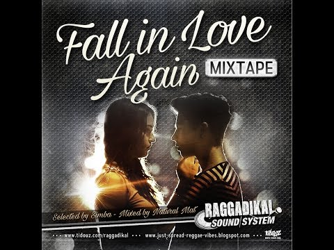Part.1 -**Fall in Love Again** mixtape - by Raggadikal Sound