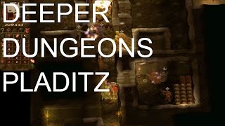 Dungeon Keeper, Deeper Dungeons; Pladitz