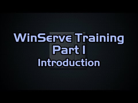 WinServe™  Training Part 1  Introductory Concepts