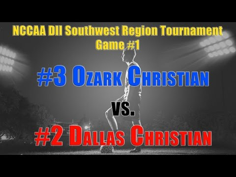#3 Ozark vs #2 Dallas - NCCAA DII Southwest Region Soccer Tournament Game 1