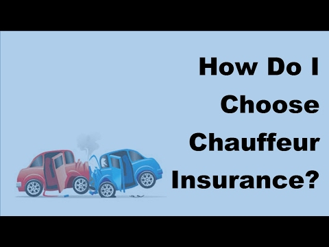 2017 Chauffer Insurance Tips | Basics Of Chauffer Insurance