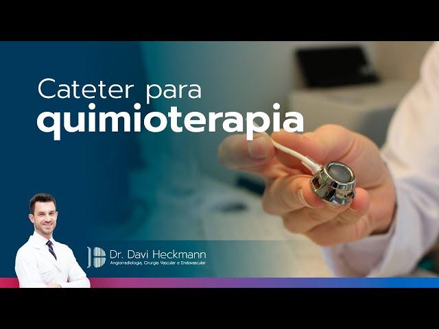 Implante de cateter para quimioterapia | Dr. Davi Heckmann