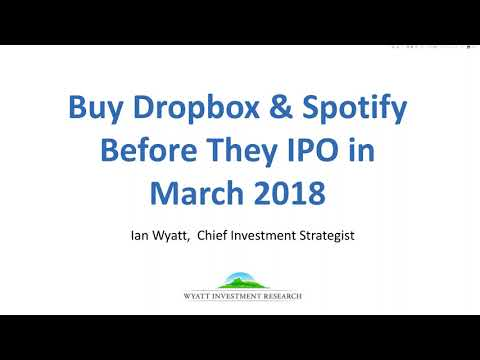 BUY Dropbox and Spotify Before They Go Public on March 31
