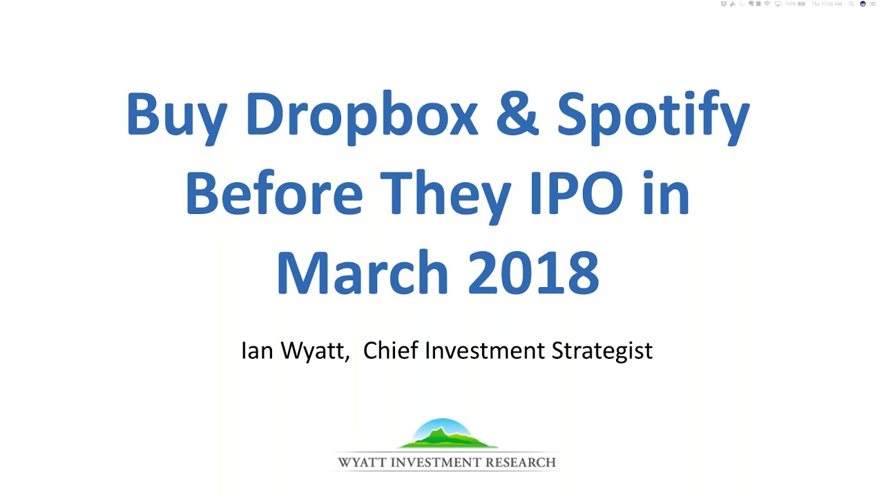 Buy dropbox and spotify before they go public on march 31 youtube buy dropbox and spotify before they go public on march 31 biocorpaavc Gallery