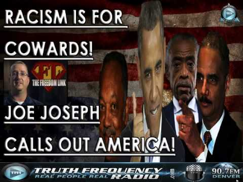 The Freedom Link Radio (08-18-2014) Racism Is For Cowards